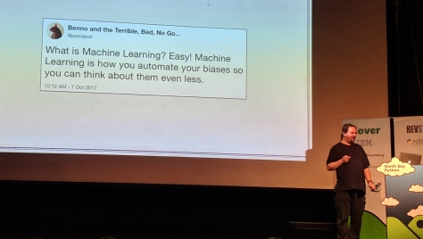 "Tweet: ""What is Machine Learning? Easy! Machine Learning is how you automate your biases so you can think about them even less."""