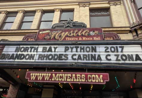 North Bay Python marqee at the Mystic Theatre in Petaluma, CA